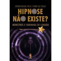 Livro Hipnose Não Existe? Steven Heller, Terry Lee Steele