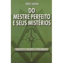 Livro Do Mestre Perfeito E Seus Misterios Jorge Adoum