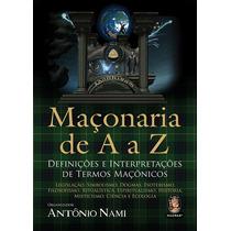 Livro Maçonaria De A - Z Definições E Interpretações De Term