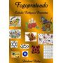 Livro: Fogoprateado - Estudo, Feitiços E Previsões (magia)
