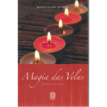 Livro Magia Das Velas Teoria E Ritual