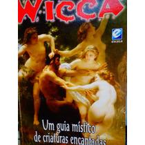 Wicca 16 Um Guia Místico De Criaturas Encantadas Bruxa Van F