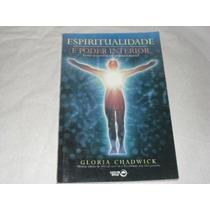 Livro- Espiritualidade E Poder Interior- Frete Gratis