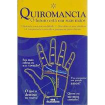 Quiromancia - O Futuro Está Em Suas Mãos - (ler As Mãos)