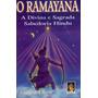Livro O Ramayana Divina E Sagrada Sabedoria Hindu Vania De C