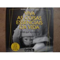 Livro Viva Com As Coisas Essenciais Da Vida Anderson Cavalca