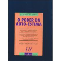 Livro O Poder Da Auto-estima - Martin Claret - Fj.jr