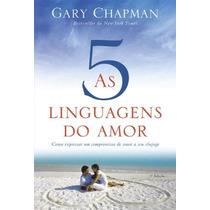 As Cinco Linguagens Do Amor Livro Gary Chapman Auto Ajuda