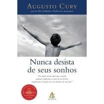 Nunca Desista De Seus Sonhos Livro Augusto Cury