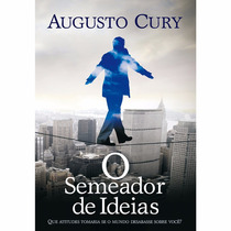 Livro O Semeador De Ideias De Augusto Cury