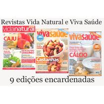 Revistas Vida Natural & Equilíbrio E Viva Saúde 9 Edições