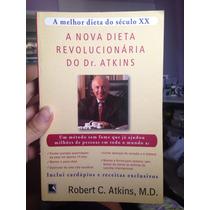 A Nova Dieta Revolucionária Do Dr. Atkins / Record / 2000 Lt