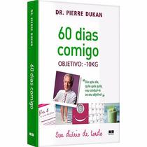 Livro - 60 Dias Comigo: Objetivo -10kg - Seu Diário De Bordo