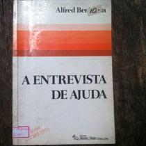 Livro A Entrevista De Ajuda Alfred Benjamin