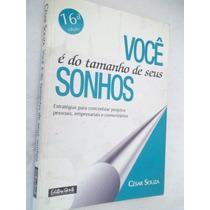 César Souza - Voce É Do Tamanho Dos Seus Sonho - Auto Ajudaa
