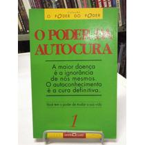 Livro - O Poder Da Autocura - Martin Claret