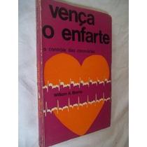 Livro - Vença O Enfarte - Auto Ajuda