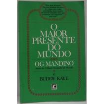 Livro: Mandino, Og - Maior Presente Do Mundo - Frete Grátis
