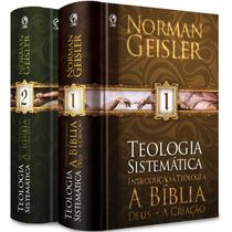 Livro Teologia Sistemática / Norman Geisler - 2 Volumes.