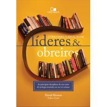 Livro Curso Para Formação De Líderes & Obreiros.