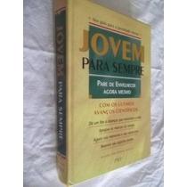 * Livro - Jovem Para Sempre - Psicologia