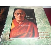 A Arte Da Felicidade - Manual Para A Vida - Dalai Lama Livro
