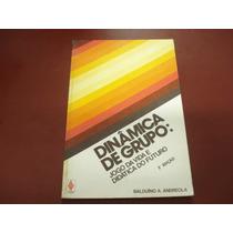 Dinâmica De Grupo: Jodo Da Vida E Didática Do Futuro 5ª Ed.