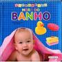 Livro Hora Do Banho - Super Bebe - Lacrado