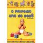 Livro - O Primeiro Ano Do Bebê