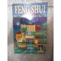 Feng Shui Para Armonizar Seu Lar E Sua Vida - Pier Campadell