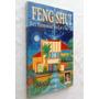 Feng Shui: Para Harmonizar Seu Lar E Sua Vida - Campadello