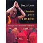 Dalai- Lama Liberdade Para O Tibete
