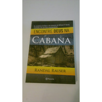 Livro Encontre Deus Na Cabana