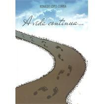 A Vida Continua , De Ronaldo Lopes