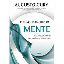 Livro O Funcionamento Da Mente Dr. Augusto Cury Promoção!!!