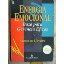 Energia Emocional Milton De Oliveira