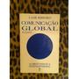 Livro Comunicação Global Intelig. Interpessoal Frete Gratis