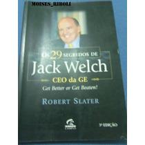 Livro Os 29 Segredos De Jack Welch Robert Slater Ç