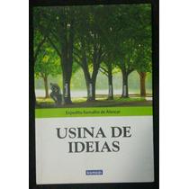 Livro Usina De Ideias-filosofia-literatura-ciências-história