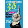 Livro 38 Estratégias Para Vencer Qualquer Debate