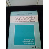 Psicologia Aplicada A Administração De Empresa Bia