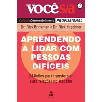 Livro Aprendendo A Lidar Com Pessoas Difíceis (lacrado)