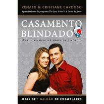 Livro Casamento Blindado - Seu Casamento A Prova De Divórcio