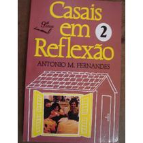 Casais Em Reflexão 2 Antonio M Fernandes