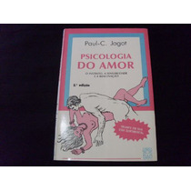 Psicologia Do Amor - Paul C. Jagot - Livro Novo No Plástico