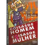 Livro Coisas De Homem, Coisas De Mulher - Laé De Souza