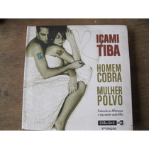 Livro: Homem Cobra Mulher Polvo De Içami Tiba