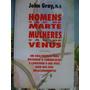 Homens São De Marte Mulheres São De Venus John Gray