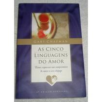 As Cinco Linguagens Do Amor - Gary Chapman - Frete Grátis