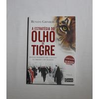 Livro - A Estratégia Do Olho De Tigre - Frete Grátis